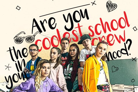 WE'RE LOOKING FOR THE COOLEST SCHOOL CREWS